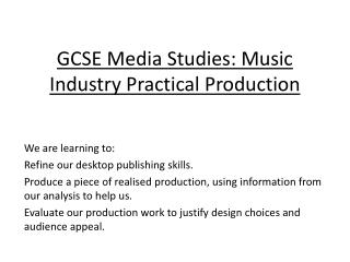 GCSE Media Studies: Music Industry Practical Production