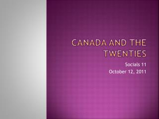Canada and the Twenties
