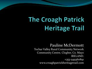 The Croagh Patrick Heritage Trail