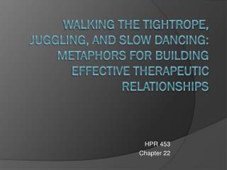 HPR 453 Chapter 22