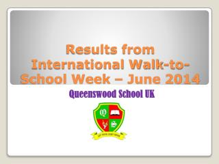 Results from International Walk-to-School Week – June 2014