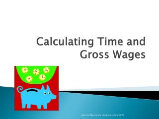 Calculating Time and Gross Wages