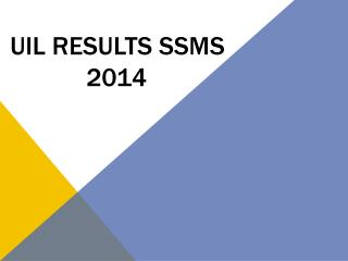 UIL Results SSMS   2014