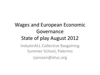 Wages  and  European Economic Governance State of  play A ugust 2012