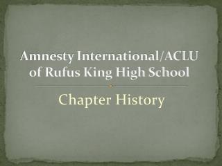 Amnesty International/ACLU  of Rufus King High School