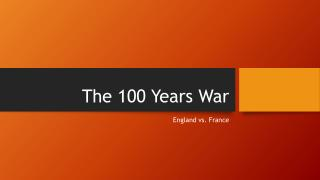 The 100 Years War