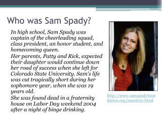 Who was Sam  Spady ?