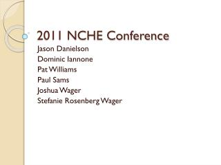 2011 NCHE Conference