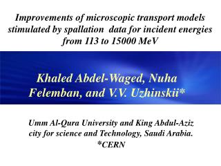 Umm Al-Qura  University and King Abdul-Aziz city for science and Technology,  Saudi  Arabia.
