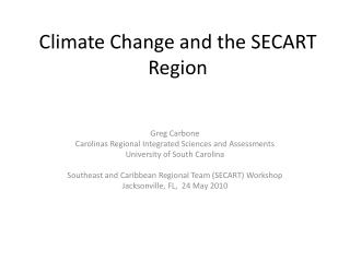 Climate Change and the SECART Region