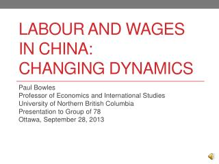 Labour  and Wages in China: changing dynamics