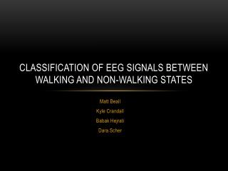Classification of EEG signals between walking and non-walking states