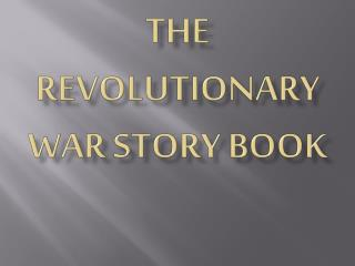 The revolutionary war story book