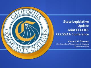 State Legislative Update Joint CCCCIO-CCCSSAA Conference