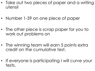 Take out two pieces of paper and a writing utensil Number 1-39 on one piece of paper