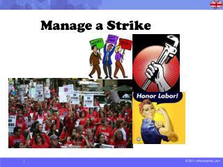 Manage a Strike