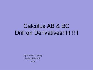 Calculus  AB & BC Drill on Derivatives!!!!!!!!!!