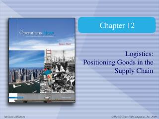 Logistics: Positioning Goods in the Supply Chain