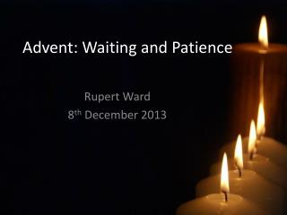 Advent: Waiting and Patience