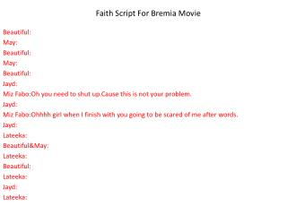 Faith Script For Bremia Movie