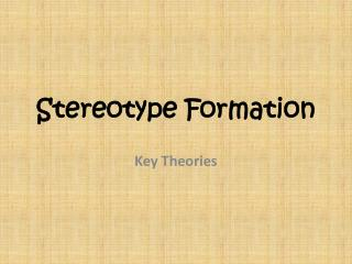 Stereotype Formation