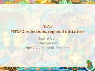 AFA's MTCP2 reflections, regional initiatives