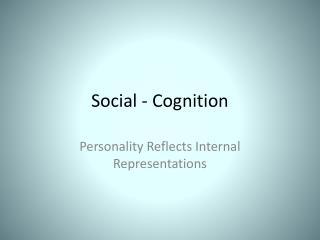 Social - Cognition