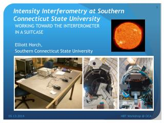 Intensity Interferometry  at Southern  Connecticut State University