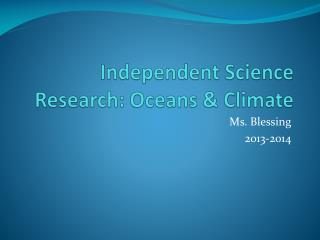 Independent Science Research: Oceans & Climate