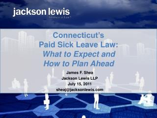 Connecticut's  Paid Sick Leave Law: What to Expect and  How to Plan Ahead