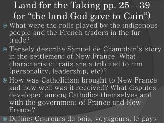 Land for the Taking pp. 25 � 39  (or �the land God gave to Cain�)