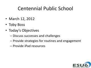 Centennial Public School