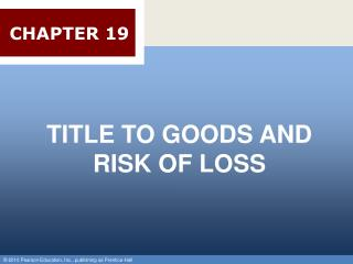 TITLE TO GOODS AND RISK OF LOSS