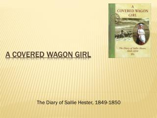 A Covered Wagon Girl