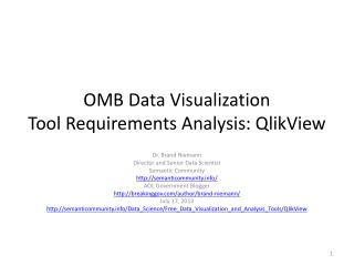 OMB Data Visualization Tool Requirements Analysis:  QlikView