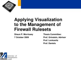 Applying Visualization to the Management of Firewall Rulesets