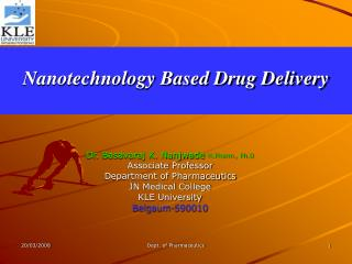 Nanotechnology Based Drug Delivery