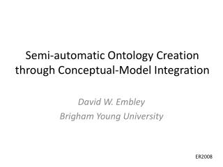 Semi-automatic Ontology Creation through Conceptual-Model Integration