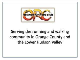Serving the running and walking community in Orange County and the Lower Hudson Valley