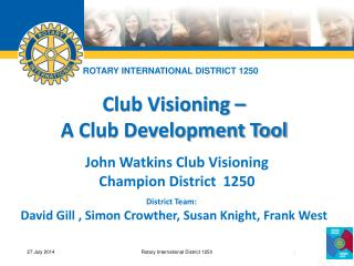 Club Visioning � A Club Development Tool