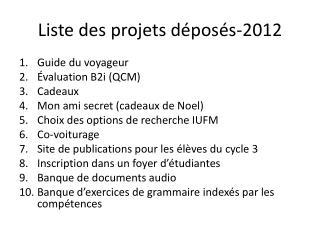 Liste des  projets  déposés-2012