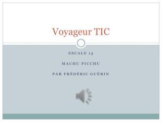 Voyageur TIC