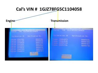 Cal's VIN #  1GJZ78FG5C1104058
