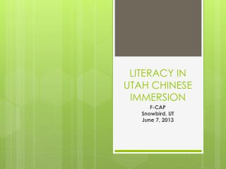 LITERACY IN UTAH CHINESE IMMERSION