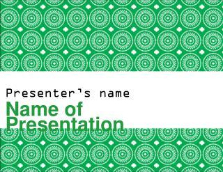 Presenter's name Name of Presentation