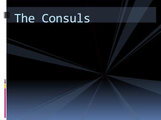 The Consuls