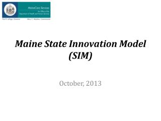 Maine State Innovation Model (SIM)
