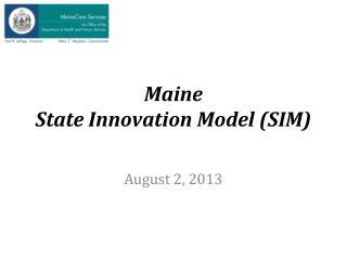 Maine State Innovation Model (SIM)