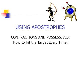 USING APOSTROPHES