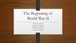 The Beginning of  World War II